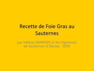 Recette de Foie Gras au Sauternes