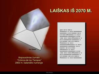 LAIŠKAS IŠ  2070  M.