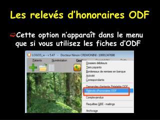 Les relevés d'honoraires ODF