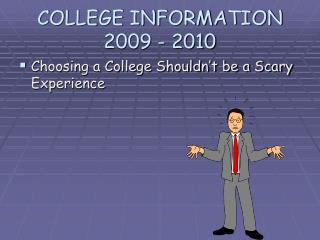 COLLEGE INFORMATION 2009 - 2010