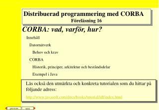 CORBA: vad, varför, hur?
