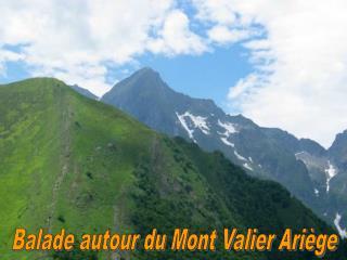 Balade autour du Mont Valier Ariège