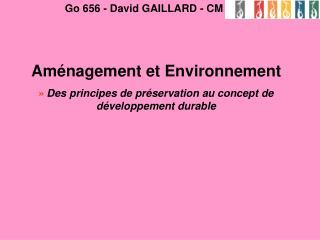 Aménagement et Environnement » Des principes de préservation au concept de développement durable