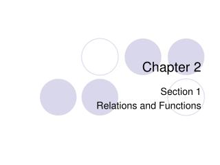 Section 1 Relations and Functions