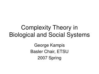 Complexity Theory in Biological and Social Systems