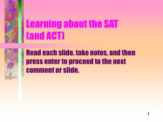 Learning about the SAT (and ACT)