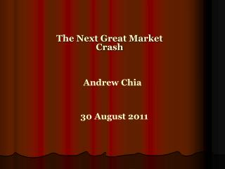 The Next Great Market Crash