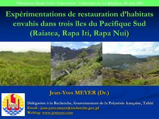 """""""Séminaire Projet Life+ Corexerun"""", Université de La Réunion, 03 juin 2014"""
