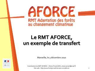 Le RMT AFORCE,  un exemple de transfert