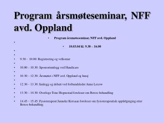 Program årsmøteseminar, NFF avd. Oppland