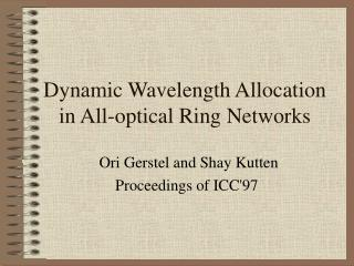 Dynamic Wavelength Allocation in All-optical Ring Networks
