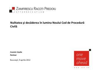 Nulitatea şi decăderea în lumina Noului Cod de Procedură Civilă