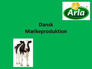Dansk  Mælkeproduktion