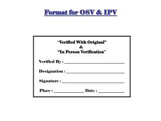 Format for OSV & IPV