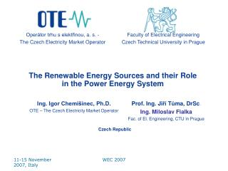 The Renewable Energy Sources and their Role in the Power Energy System