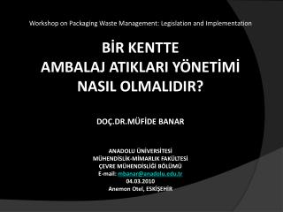 Workshop on Packaging Waste Management:  Legislation  and  Implementation