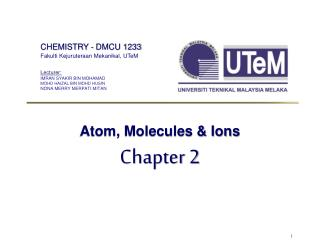 Atom, Molecules & Ions