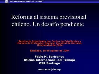 Reforma al sistema previsional chileno. Un desafío pendiente