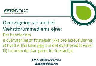 Lene Feldthus Andersen lene@feldthus