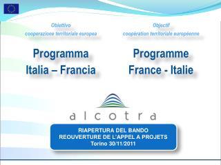 Obiettivo  cooperazione territoriale europea Programma  Italia – Francia