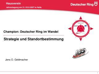 Champion: Deutscher Ring im Wandel