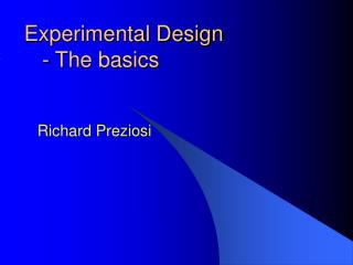 Experimental Design     - The basics
