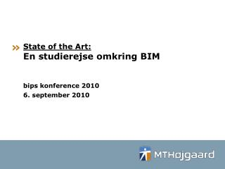 State of the Art: En studierejse omkring BIM