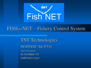 FISH dot NET – Fishery Control System