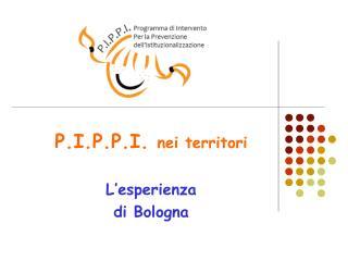 P.I.P.P.I.  nei territori L'esperienza di Bologna