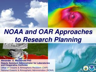 NOAA and OAR Approaches to Research Planning