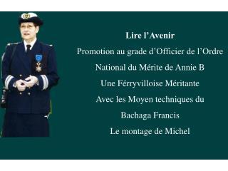 Lire l'Avenir Promotion au grade d'Officier de l'Ordre  National du Mérite de Annie B