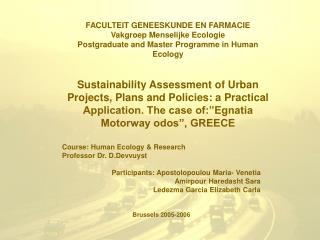 Course: Human Ecology & Research Professor Dr. D.Devvuyst