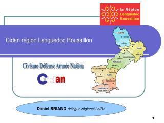 Cidan région Languedoc Roussillon