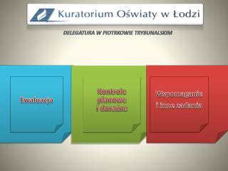 Delegatura w Piotrkowie Trybunalskim