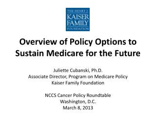 Overview of Policy Options to Sustain Medicare for the Future