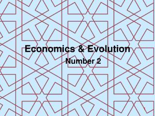 Economics & Evolution