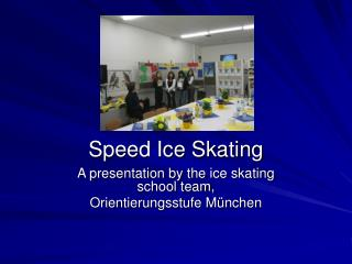 Speed Ice Skating
