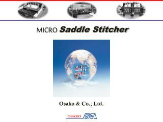MICRO Saddle Stitcher