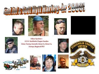 God Jul & Gott Nytt Harley-år 2008!