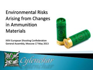 Environmental Risks Arising from Changes in Ammunition Materials