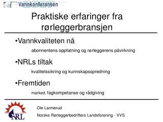Ole Larmerud Norske Rørleggerbedrifters Landsforening - VVS
