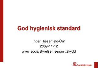 God hygienisk standard