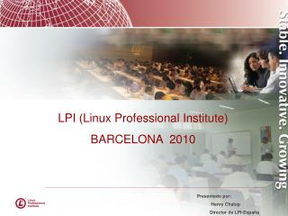 LPI (Linux Professional Institute) BARCELONA  2010