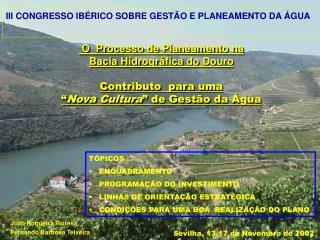 O  Processo de Planeamento na  Bacia Hidrográfica do Douro Contributo  para uma