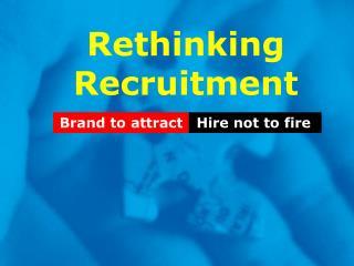 Rethinking Recruitment