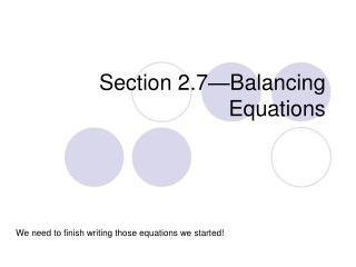 Section 2.7—Balancing Equations