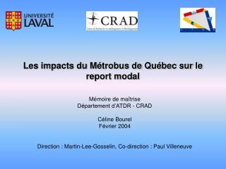 Les impacts du Métrobus de Québec sur le report modal