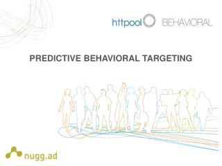 PREDICTIVE BEHAVIORAL TARGETING