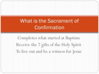 What is the Sacrament of Confirmation