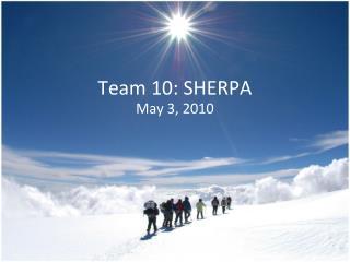 Team 10: SHERPA